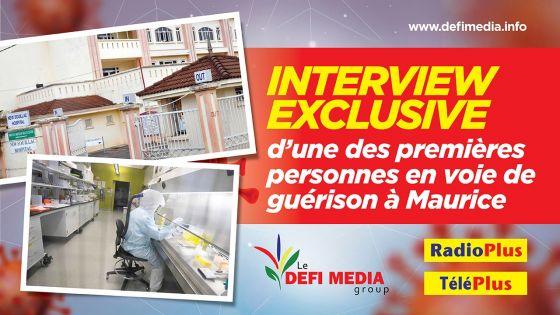 Covid-19 : interview exclusive d'une des premières personnes en voie de guérison à Maurice