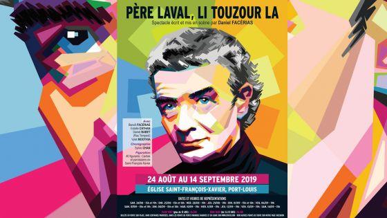Spectacle «Père Laval Li Touzour La» - Père Laval : un personnageuniversel et politique