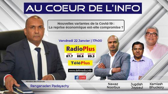 Renganaden Padayachy sur Radio Plus ce vendredi : la reprise économique est-elle compromise avec les nouvelles variantes de la Covid-19?
