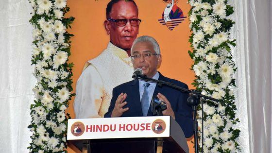 Pravind Jugnauth à la Hindu House:«Ena ban tet brile ki anvi kre divizion dan pei»