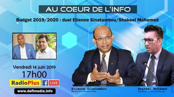 Budget 2019/2020 : duel Etienne Sinatambou/Shakeel Mohamed dans l'émission Au Coeur de l'Info ce vendredi