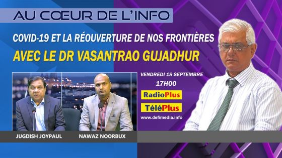 Au Coeur de l'Info : le Dr Vasantrao Gujadhur sur Radio Plus ce vendredi