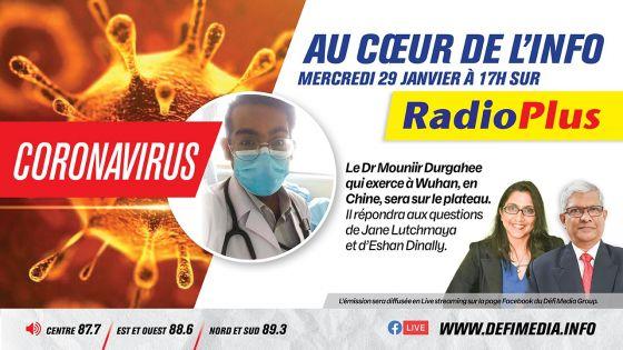 Coronavirus : le Dr Durgahee, qui exerce à Wuhan, l'invité de l'émission Au Coeur de l'Info ce mercredi