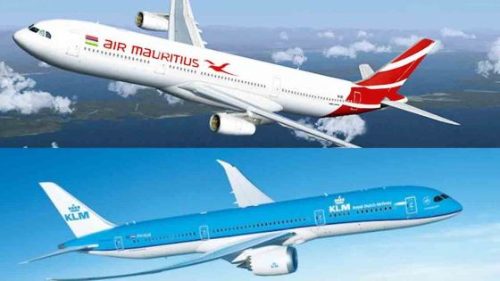 Vols Maurice-Amsterdam : suspension de la collaboration entre KLM Royal Dutch Airlines et Air Mauritius