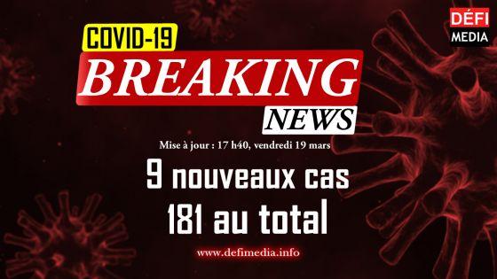 Covid-19 : neuf nouveaux cas, 181 au total dans le pays