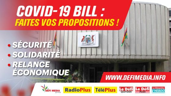 Covid-19 Bill : Faites vos propositions !