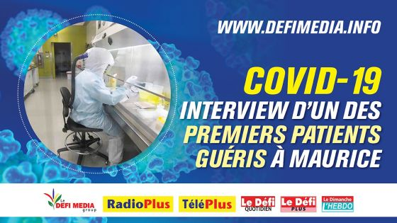 Covid-19 : Interview d'un des premiers patients guéris à Maurice
