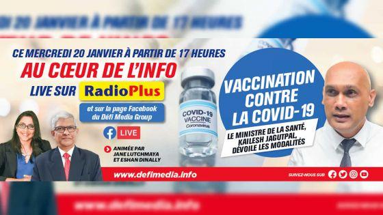 Au Cœur de l'Info - Vaccination contre la Covid-19 : Kailesh Jagutpal dévoilera les modalités ce mercredi