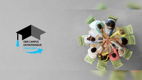 DBM Campus Entrepreneur Challenge : une compétition pour inciter les étudiants à créer leur entreprise