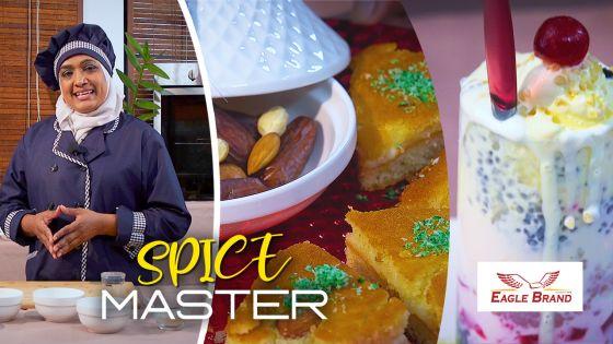 Spice Master : découvrez comment on prépare le «basboussa» et le «falouda»