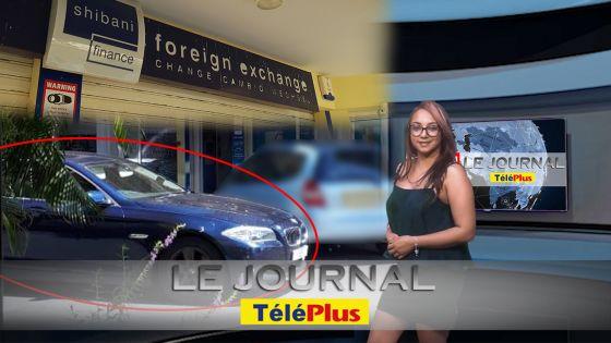 Le JT – Shibani Finance, le butin est de Rs 2 millions - la BMW bleue recherchée