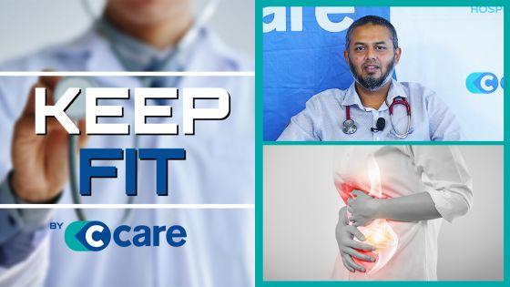 Keep Fit by C-Care : Comment gérer un problème gastrique pendant le Ramadan ?