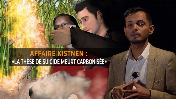 [Spot Light] - Affaire Kistnen : «La thèse de suicide meurt carbonisée»