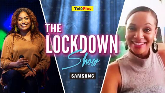 The Lockdown Show powered by Samsung Mauritius : Vanessa Mathews reçoit Cindia Amerally