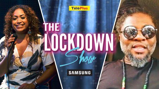The Lockdown Show powered by Samsung Mauritius : Vanessa Mathews reçoit Elijah