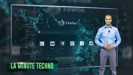 La Minute Techno - Firefox de Mozilla a évolué