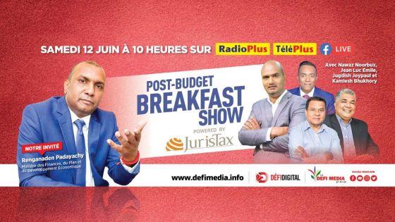 Budget Breakfast : Renganaden Padayachy sur Radio Plus et TéléPlus ce samedi