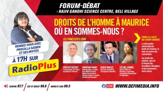 Forum-débat sur Radio Plus ce mardi : Déclaration des Droits de l'homme à Maurice : où en sommes-nous ?