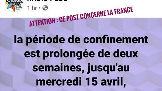 Confinement : un post sur Facebook qui prête à confusion et qui concerne la France