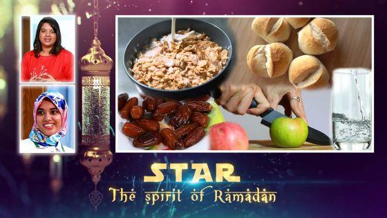 Star The Spirit of Ramadan : bien gérer son alimentation durant le ramadan
