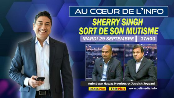 Sherry Singh sera l'invité de l'émission Au Cœur de l'Info ce mardi 29 septembre
