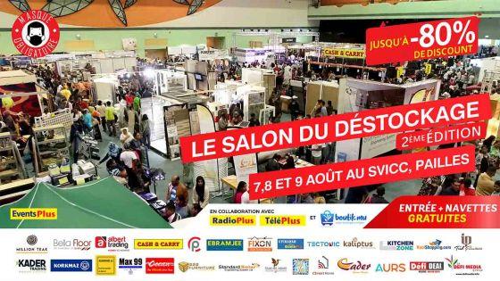 Grand Salon du Déstockage les 7,8 et 9 août au SVICC, Pailles