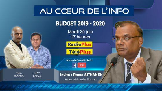 Budget 2019-20 : Rama Sithanen sera l'invité de l'émission Au Coeur de l'Info ce mardi après-midi