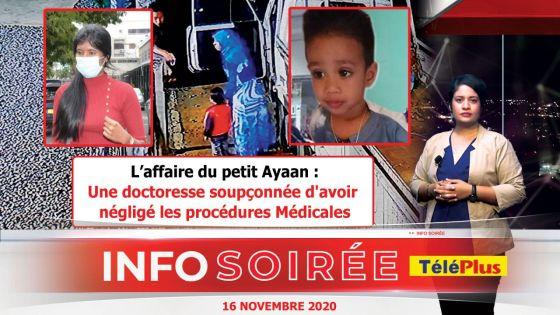 [Info Soirée] : Le petit Ayaan battu à mort : «Enngraverer, penarann servis dan medsinn»