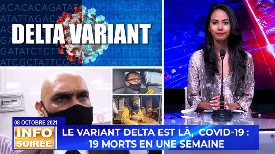 [Info Soirée] : «Variant delta ti deza dan Moris, nu pa koner»