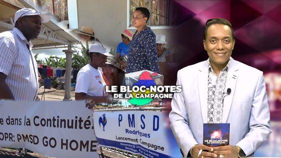 Bloc notes de la campagne: A Rodrigues, campagne féroce entre le PMSD et l'OPR