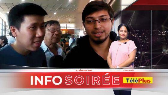 [l'info soirée ] : 12 étudiants mauriciens rentrent à Maurice : « Définitivement nous pou bizin retourn Wuhan »