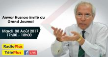 Radio Plus : Anwar Husnoo invité du Grand Journal ce mardi