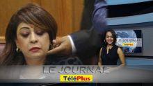 Le JT – La députée Sandhya Boygah en larmes : «Mo pa donn personn consentement tous mo la zou»