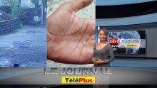 Le JT – De la grêle à Maurice – la station météorologique évoque un « cas extrême »