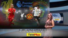 Le JT - Liverpool v Manchester United - des mauriciens à Anfield