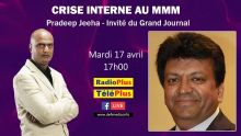 Crise interne au MMM : Pradeep Jeeha invité du Grand Journal