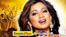 Concert de Shreya Ghoshal à Maurice: Event Plus et Spel Media donnent rendez-vous aux mélomanes le 26 mars