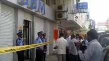 À la rue Royale, à Port-Louis: Rs 120000 emportées d'une succursale de la SBM
